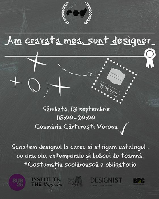 Afis ROD Am cravata mea, sunt designer - Designist