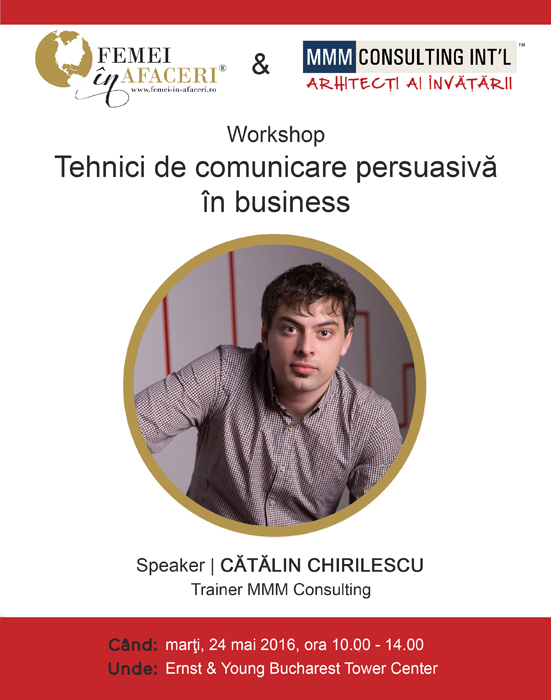 WORKSHOP Tehnici de comunicare persuasiva in business