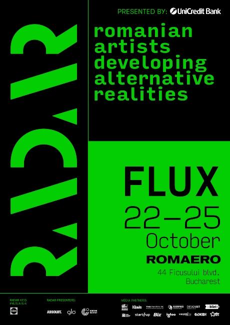 FLUX, cea de-a doua ediție a festivalului de artă și tehnologie RADAR, va avea loc între 22 – 25 octombrie la ROMAERO