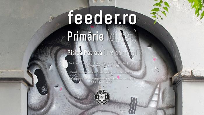 Un nou eveniment feeder.ro LIVE vine pe 18 noiembrie, cu Pisica Pătrată (live painting) și Primărie (dj set)